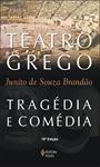 Teatro grego: tragédia e comédia