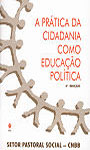 Prática da cidadania como educação política (A)