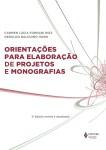 Orientações para elaboração de projetos de monografias