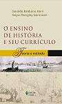 Ensino de história e seu currículo (O)