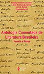 Antologia comentada da literatura brasileira