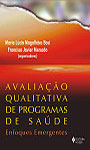 Avaliação qualitativa de programas de saúde