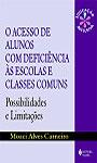 Acesso de alunos com deficiência às escolas e classes comuns (O)