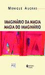 Imaginário da magia, magia do imaginário