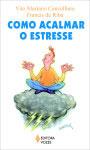 Como acalmar o estresse