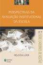 Perspectivas da avaliação institucional da escola