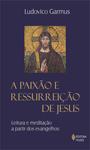 Paixão e ressurreição de Jesus (A)