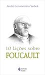 10 Lições sobre Foucault
