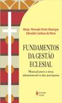 FUNDAMENTOS DA GESTÃO ECLESIAL