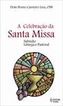 Celebração da Santa Missa (A)