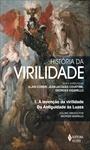 História da Virilidade vol. 1