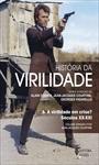 História da Virilidade vol. 3