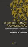 Direito humano à comunicação (O)