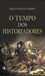 Tempo dos historiadores (O)