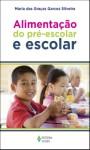 Alimentação do pré-escolar e escolar