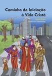 Caminho de Iniciação à Vida Cristã - 4ª Etapa Livro do Catequizando