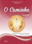 Caminho (O) - Eucaristia  4ª Etapa Catequista