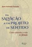 Da salvação a um projeto de sentido