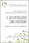 Sustentabilidade como paradigma (A)