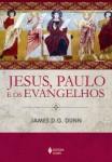 Jesus, Paulo e os evangelhos