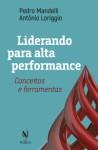 Liderando para alta performance