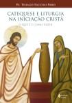 Catequese e liturgia na iniciação cristã