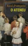 Ateneu (O) - Edição de Bolso